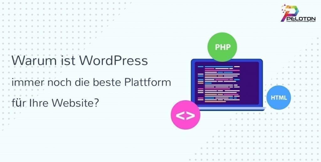 Warum WordPress eine sehr gute Grundlage für Ihre Website ist